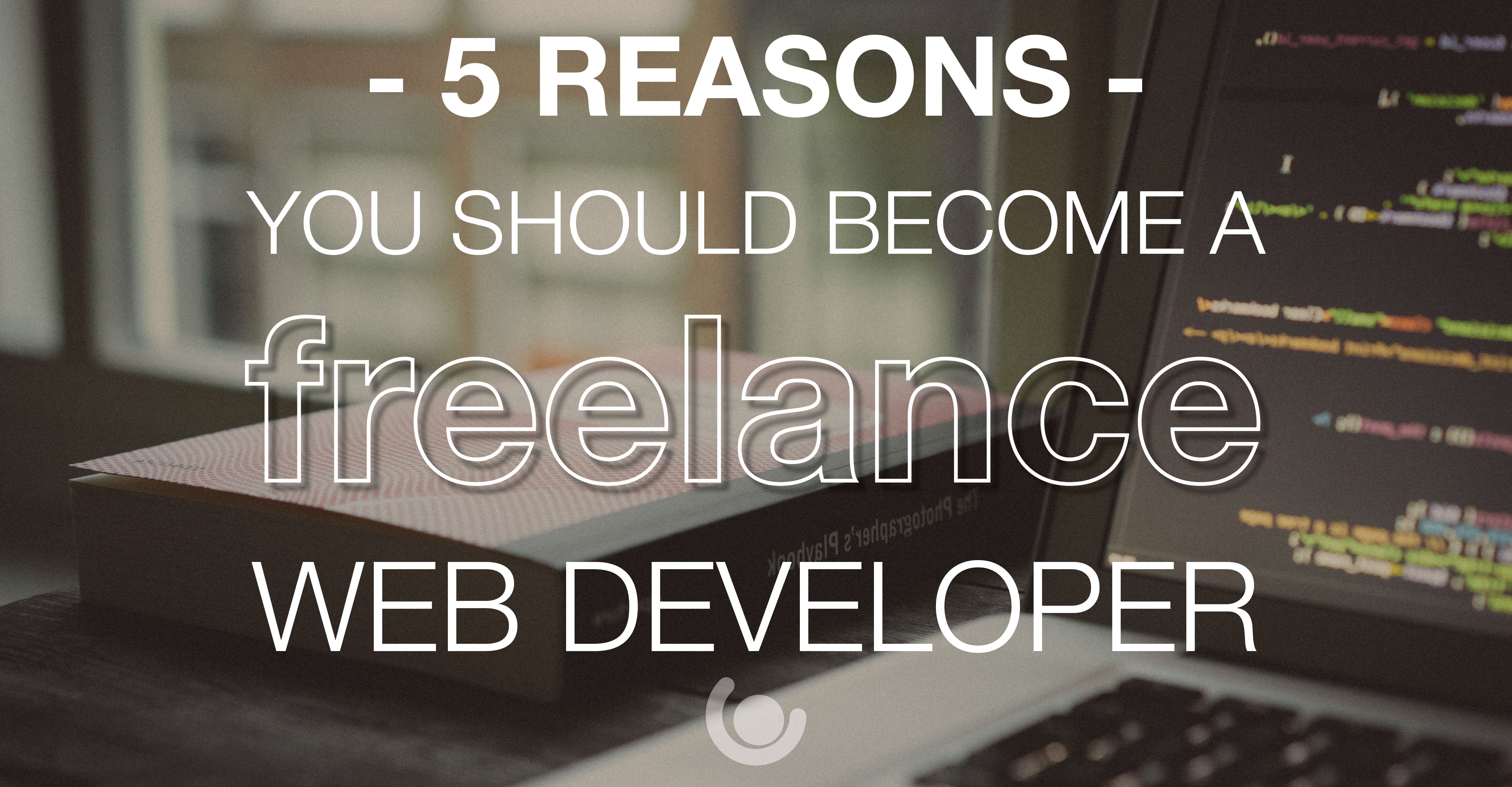 5-reasons-you-should-become-a-web-dev-01-1