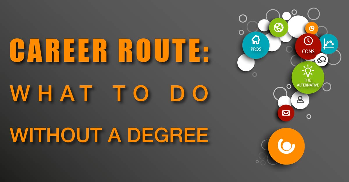 Career-Route-What-to-Do-Without-a-Degree-banner-01-2
