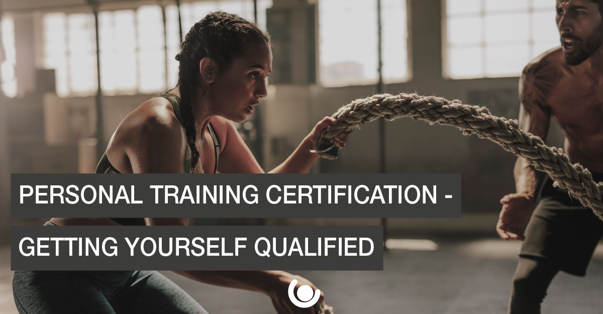 Personal-Training-Certification-Getting-Yourself-Qualified-01-1