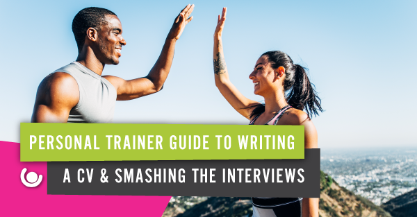 Personal-Trainer-Guide-To-Writing-A-CV-Smashing-The-Interviews-1