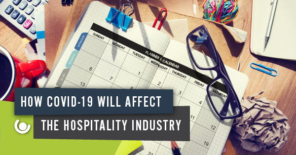 How COVID-19 Will Affect the Hospitality Industry