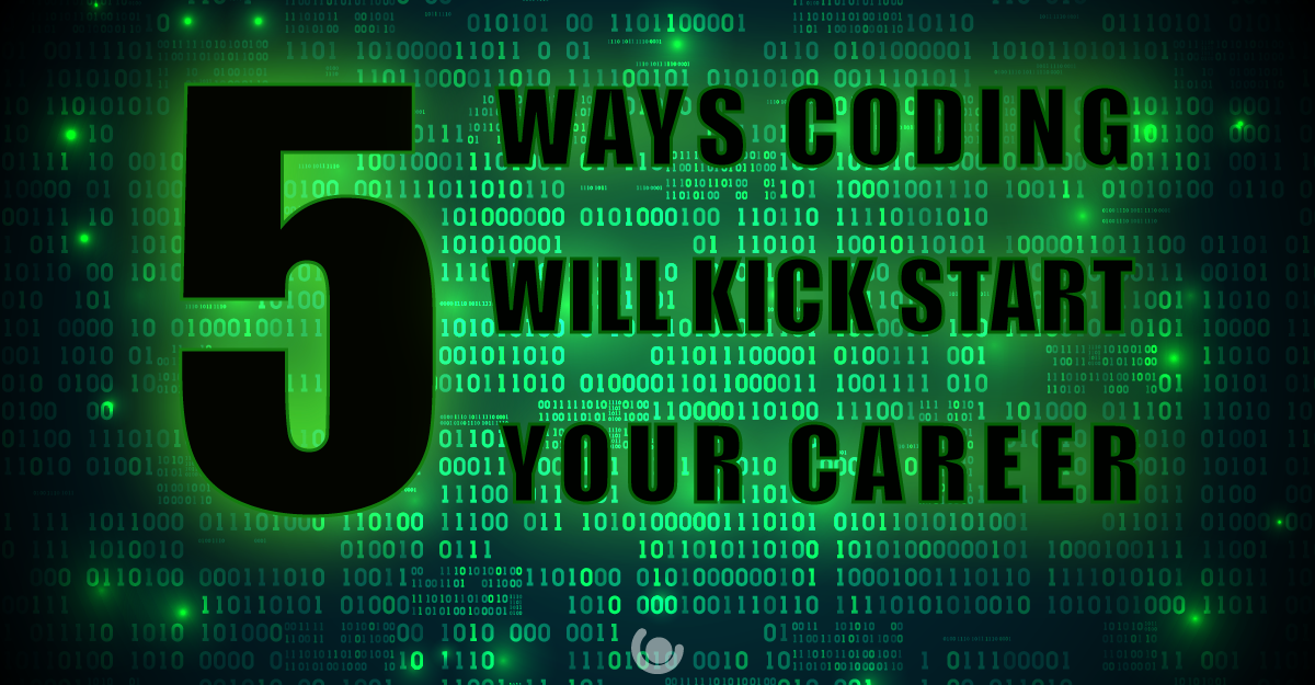 5-Ways-Coding-Will-Kick-Start-Your-Career-01