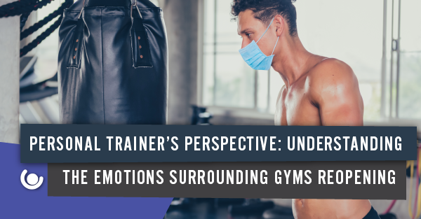 Understanding-the-emotions-surrounding-gyms-reopening-20