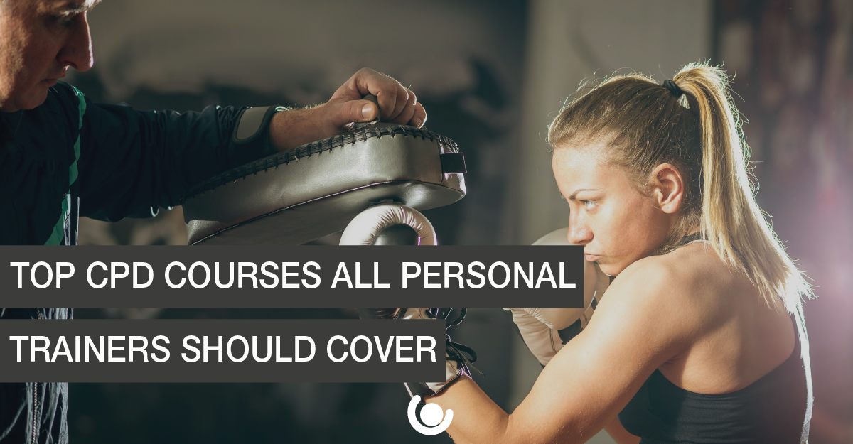 Top-CPD-Courses-All-Personal-Trainers-Should-Cover-01