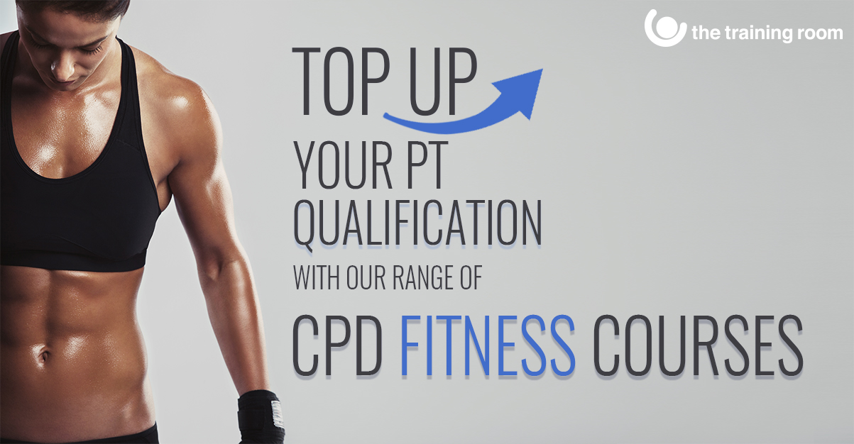 Top up your PT qualification with our range of CPD fitness courses