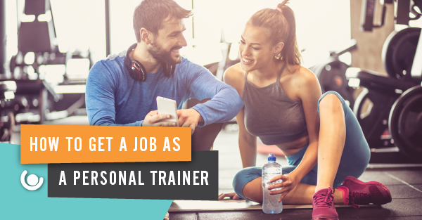 how-to-get-a-job-as-a-personal-trainer-20-1-1