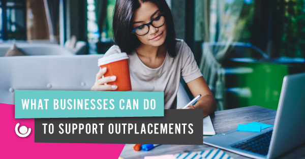 What-businesses-can-do-to-support-outplacements