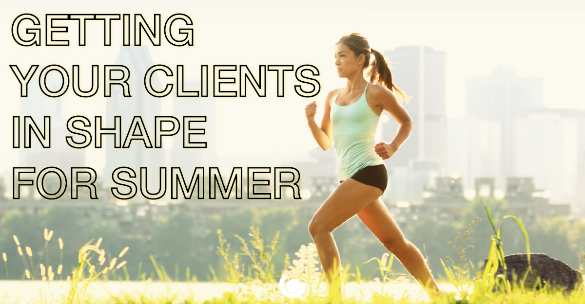 getting-your-clients-in-shape-for-summer-01-1