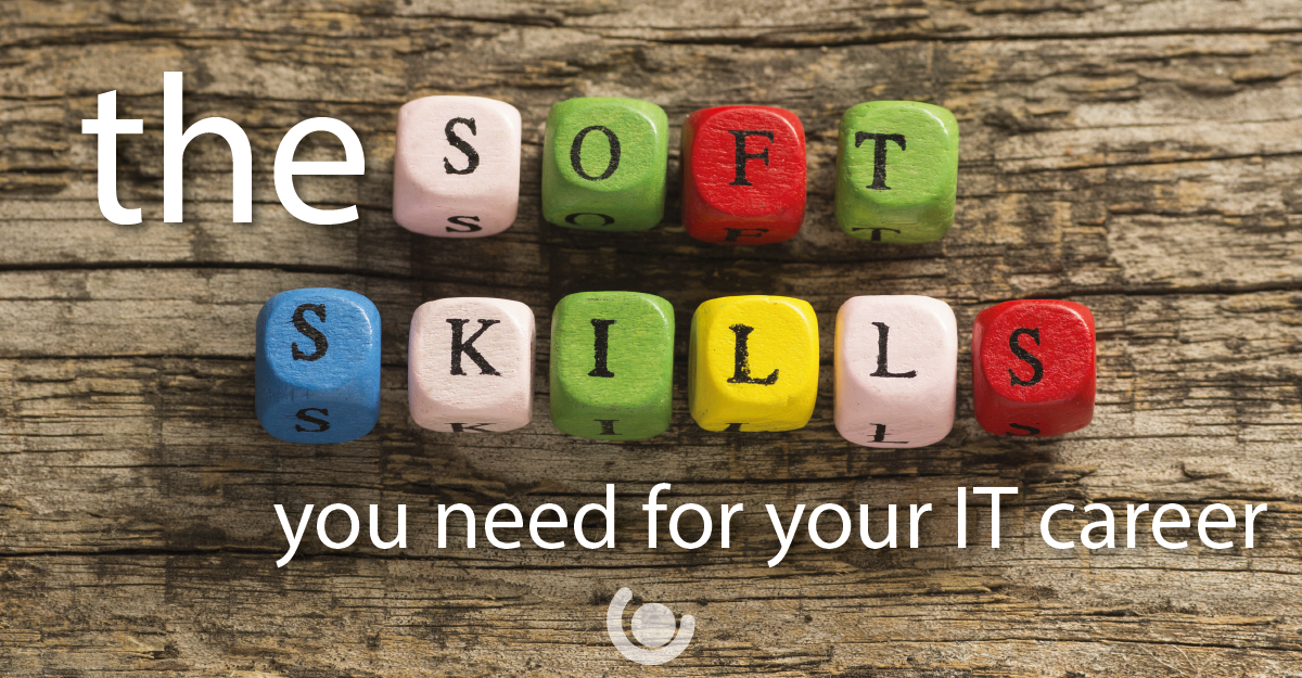 the-soft-skills-you-need-for-your-IT-career