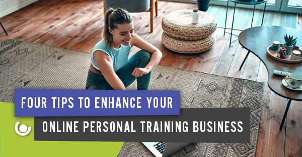 Four Tips to Enhance your online PT business