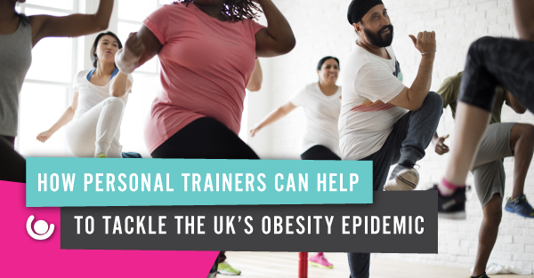 How-PTs-can-help-to-tackle-the-UK's-obesity-epidemic