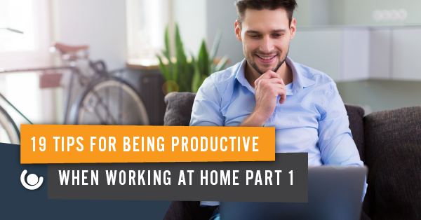 19-Tips-To-Be-Productive-When-Working-At-Home