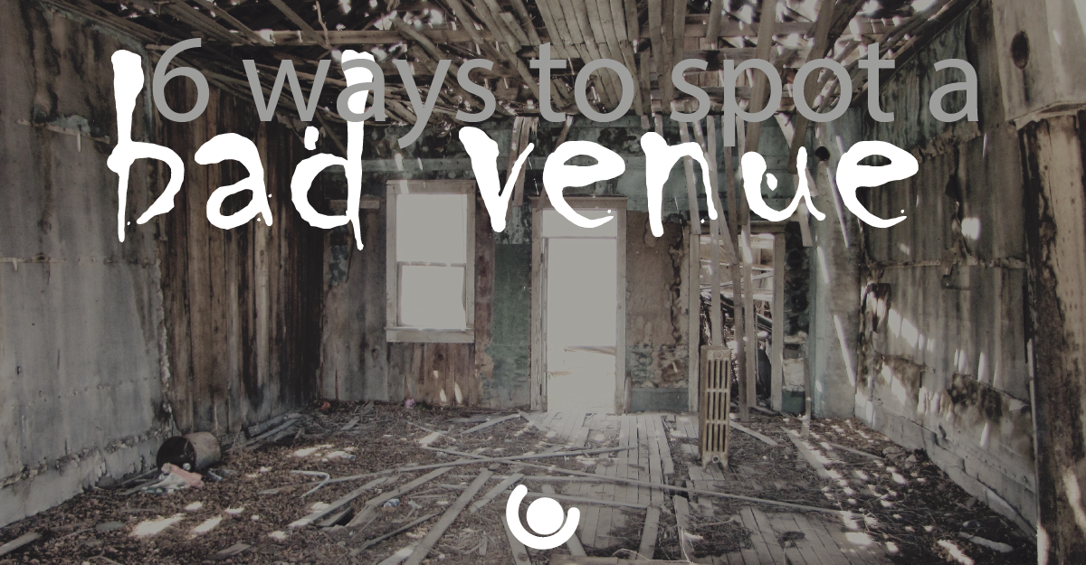 6-ways-to-spot-a-bad-venue