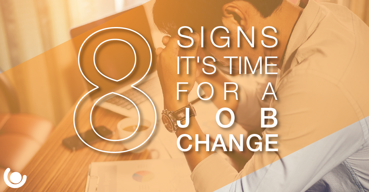8-Signs-It-s-Time-for-a-Job-Change-02-01-1