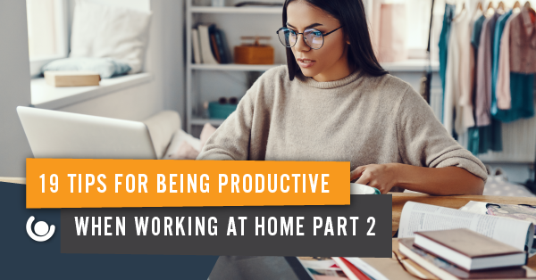 19-Tips-To-Be-Productive-When-Working-At-Home-Part-2-08-1