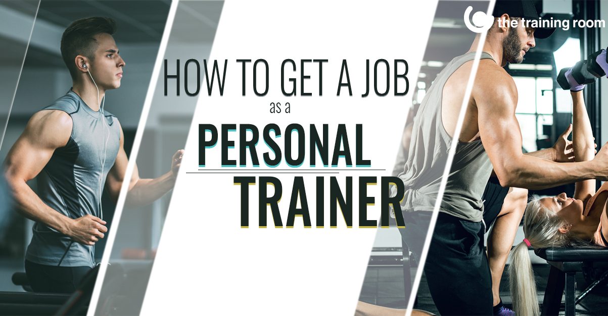 How to get a job as a personal trainer