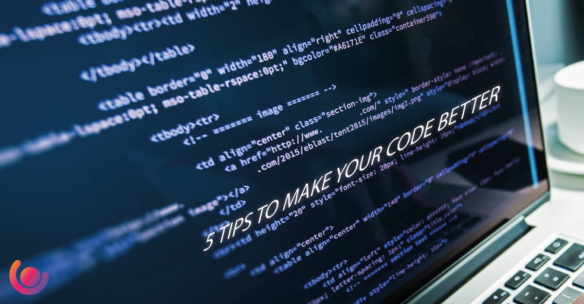 5-TIPS-TO-MAKE-YOUR-CODE-BETTER