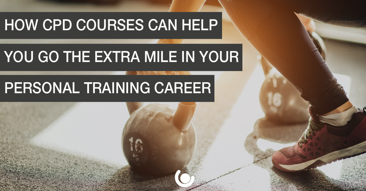 How-CPD-courses-can-help-you-to-go-the-extra-mile-in-your-PT-career-v2-01